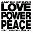 James Brown. Love Power Peace (Live)